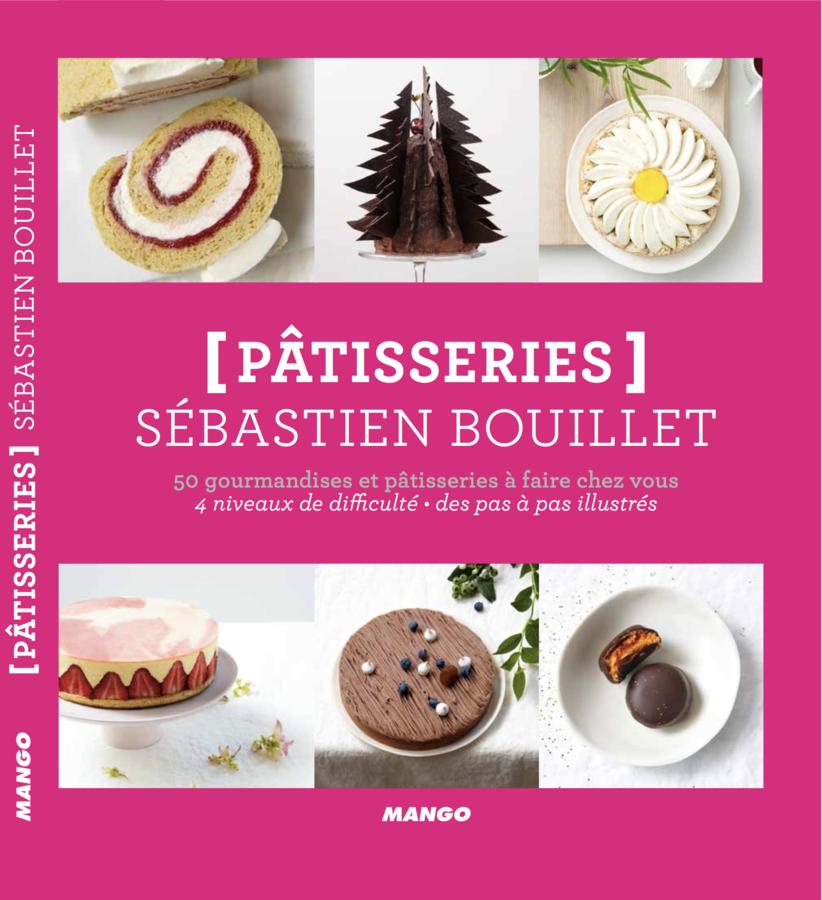 Patissier Chocolatier Bouillet Livre Sebastien Bouillet